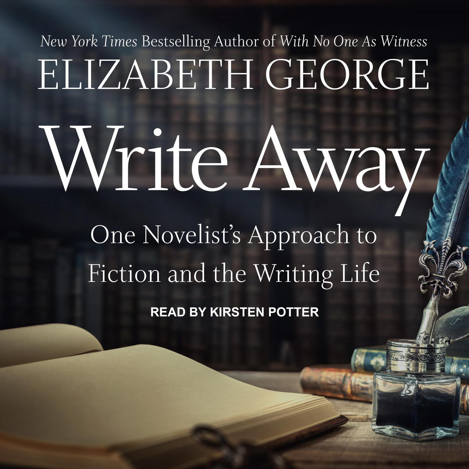 Printable Write Away: One Novelist's Approach to Fiction and the Writing Life Audiobook Cover Art