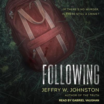 Following Audiobook, by Jeffry W. Johnston