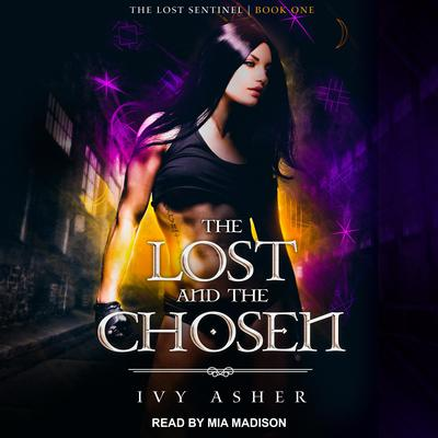The Lost and the Chosen Audiobook, by