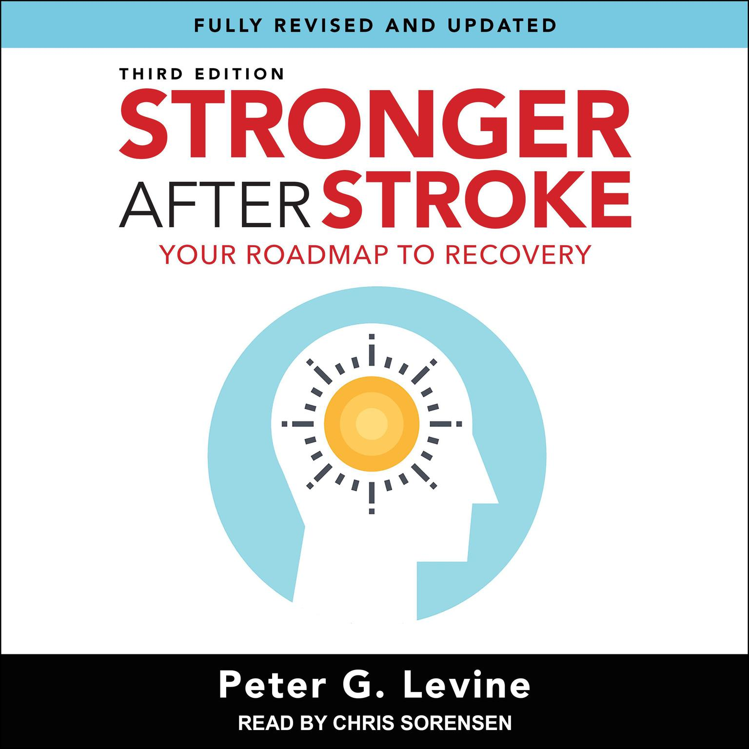 Printable Stronger After Stroke, Third Edition: Your Roadmap to Recovery Audiobook Cover Art