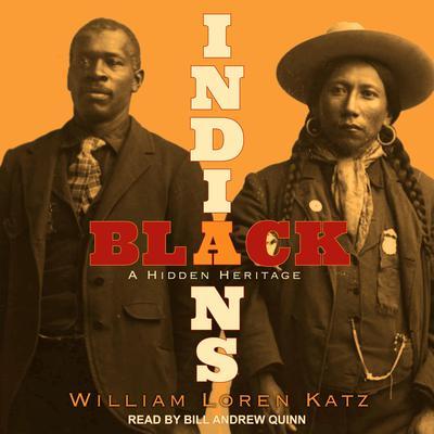 Black Indians: A Hidden Heritage Audiobook, by William Loren Katz
