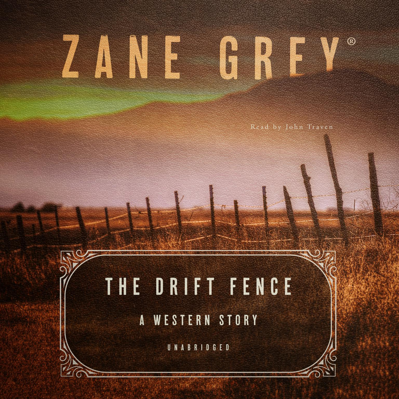 Printable The Drift Fence: A Western Story Audiobook Cover Art