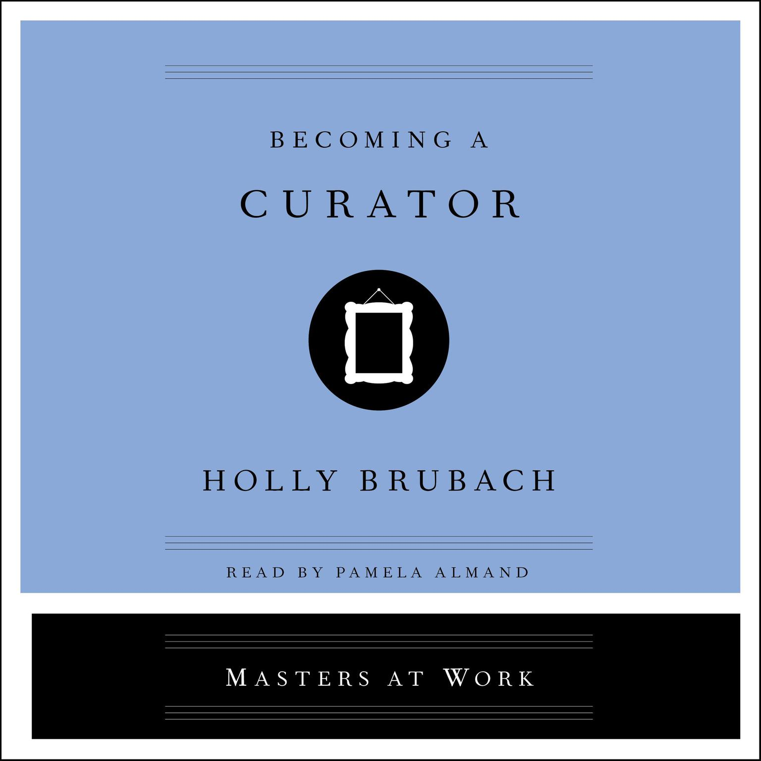 Printable Becoming a Curator Audiobook Cover Art