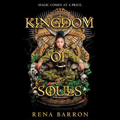 Kingdom of Souls Audiobook, by Rena Barron