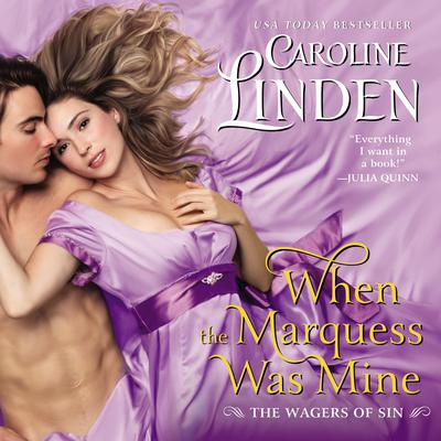 When the Marquess Was Mine: The Wagers of Sin Audiobook, by Caroline Linden