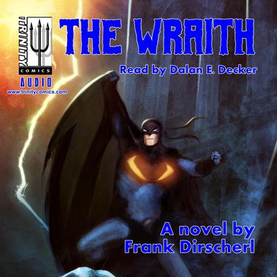 The Wraith Audiobook, by Frank Dirscherl