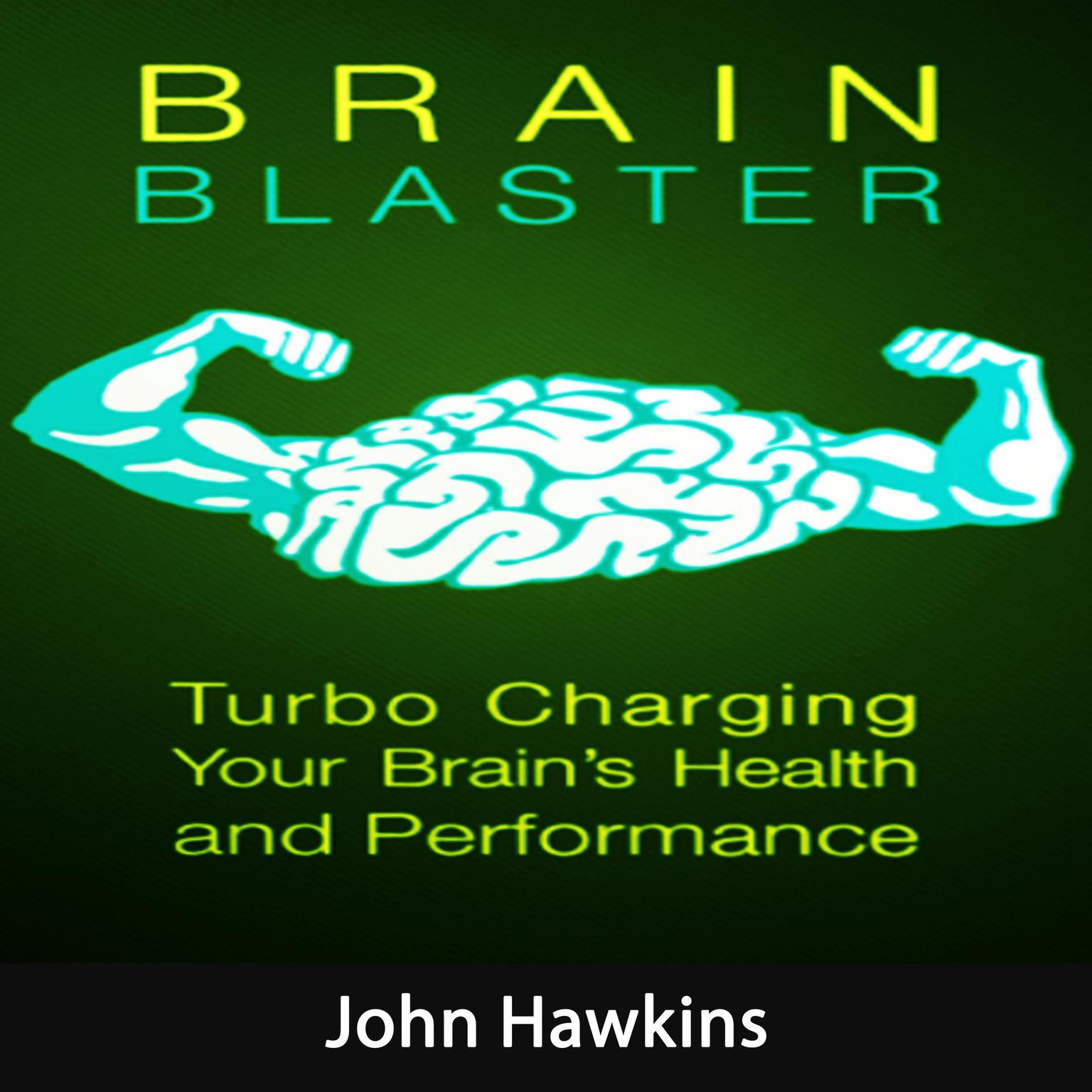 Printable Brain Blaster: Everything You Need to Know About Focus, Attention and Boost Your Brain Audiobook Cover Art