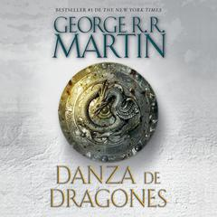Danza de dragones Audiobook, by George R. R. Martin