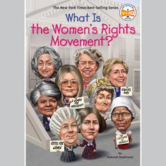 What is the Womens Rights Movement? Audiobook, by Deborah Hopkinson