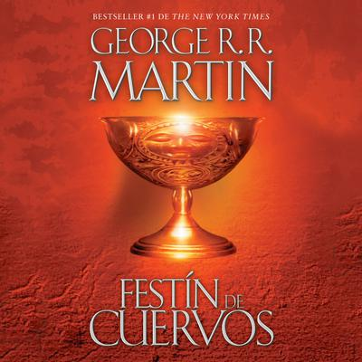 Festín de cuervos Audiobook, by George R. R. Martin