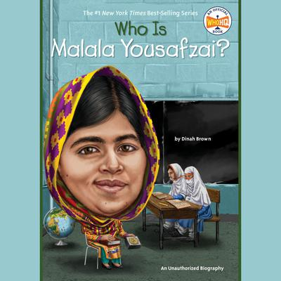 Who Is Malala Yousafzai? Audiobook, by