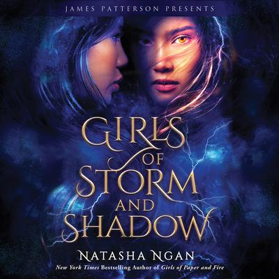 Girls of Storm and Shadow Audiobook, by Natasha Ngan