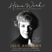 Home Work: A Memoir of My Hollywood Years Audiobook, by Julie Andrews