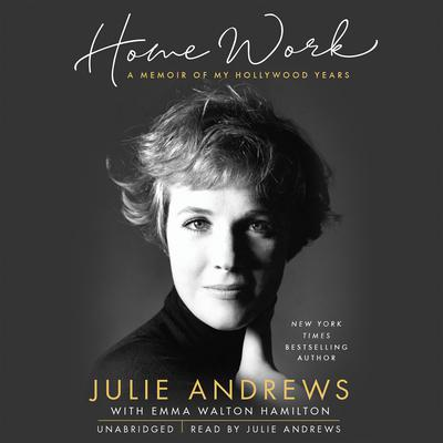 Home Work: A Memoir of My Hollywood Years Audiobook, by