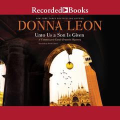 Unto Us a Son is Given Audiobook, by Donna Leon