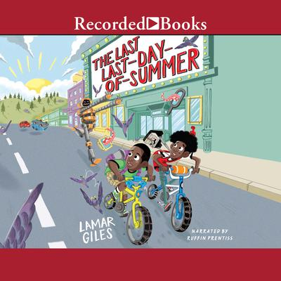 The Last Last-Day-of-Summer Audiobook, by Lamar Giles
