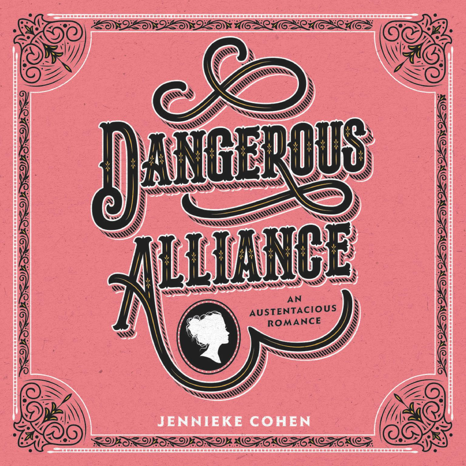 Printable Dangerous Alliance: An Austentacious Romance: An Austentacious Romance Audiobook Cover Art