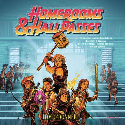 Homerooms and Hall Passes Audiobook, by