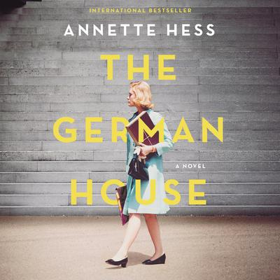 The German House Audiobook, by Annette Hess