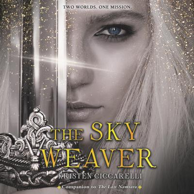 The Sky Weaver Audiobook, by Kristen Ciccarelli