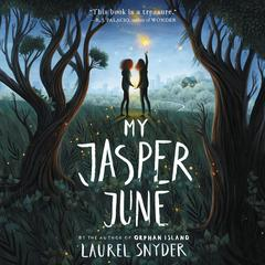My Jasper June Audiobook, by Laurel Snyder