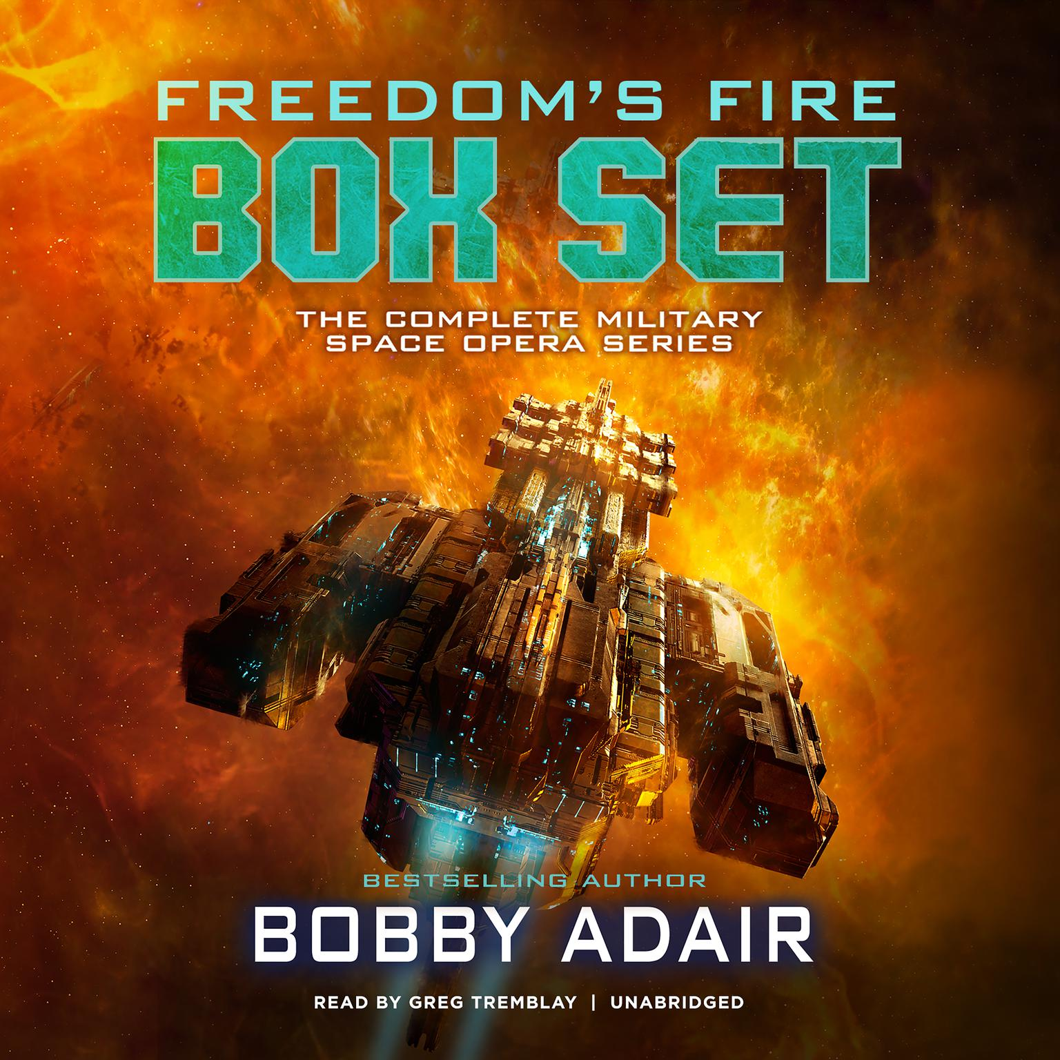 Printable Freedom's Fire Box Set: The Complete Military Space Opera Series Audiobook Cover Art