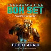 Freedom's Fire Box Set: The Complete Military Space Opera Series Audiobook, by Bobby Adair