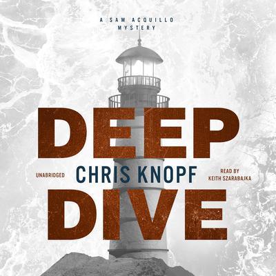 Deep Dive Audiobook, by Chris Knopf