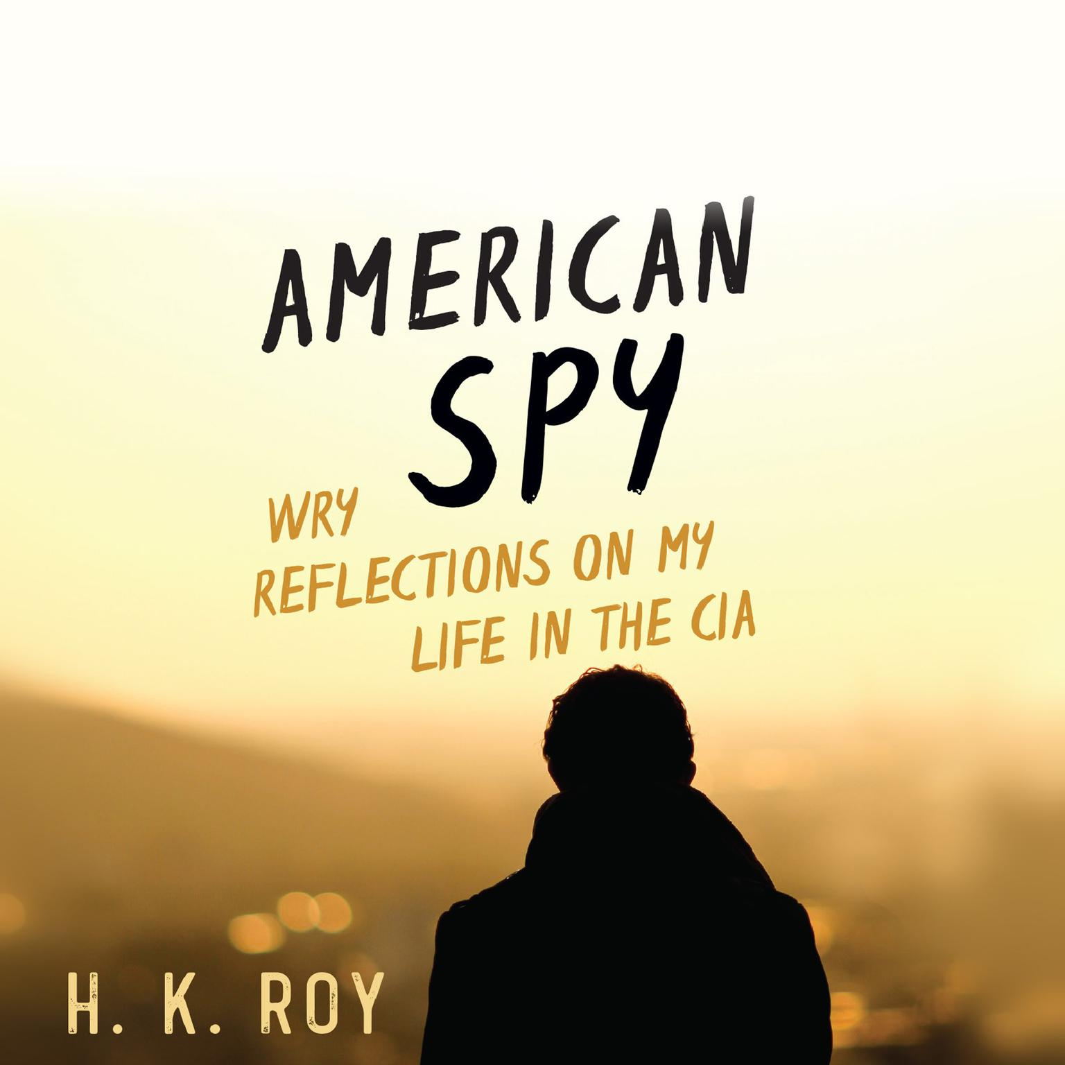 Printable American Spy: Wry Reflections on My Life in the CIA Audiobook Cover Art