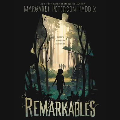 Remarkables Audiobook, by Margaret Peterson Haddix