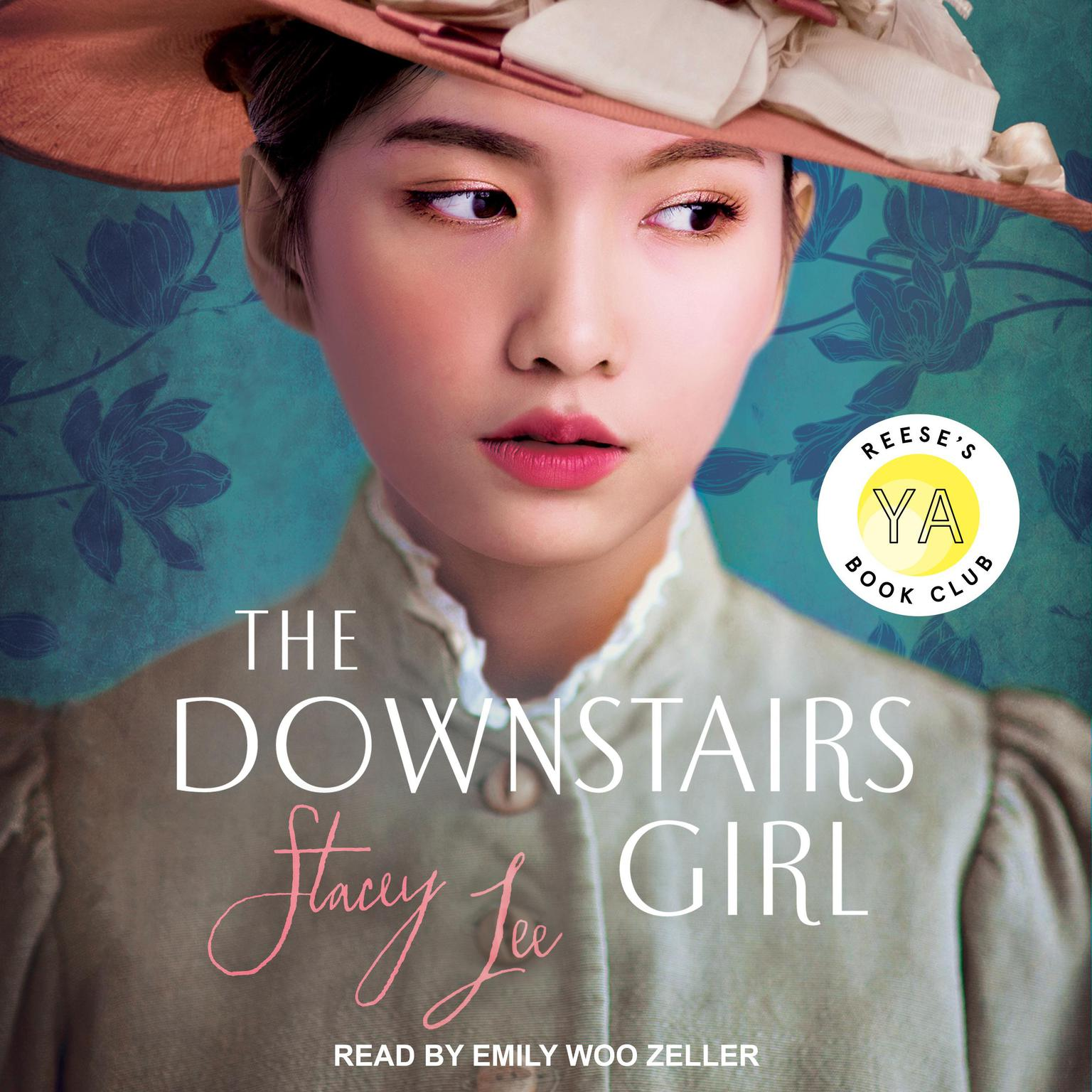 The Downstairs Girl Audiobook, by Stacey Lee