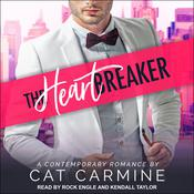 The Heart Breaker Audiobook, by Cat Carmine