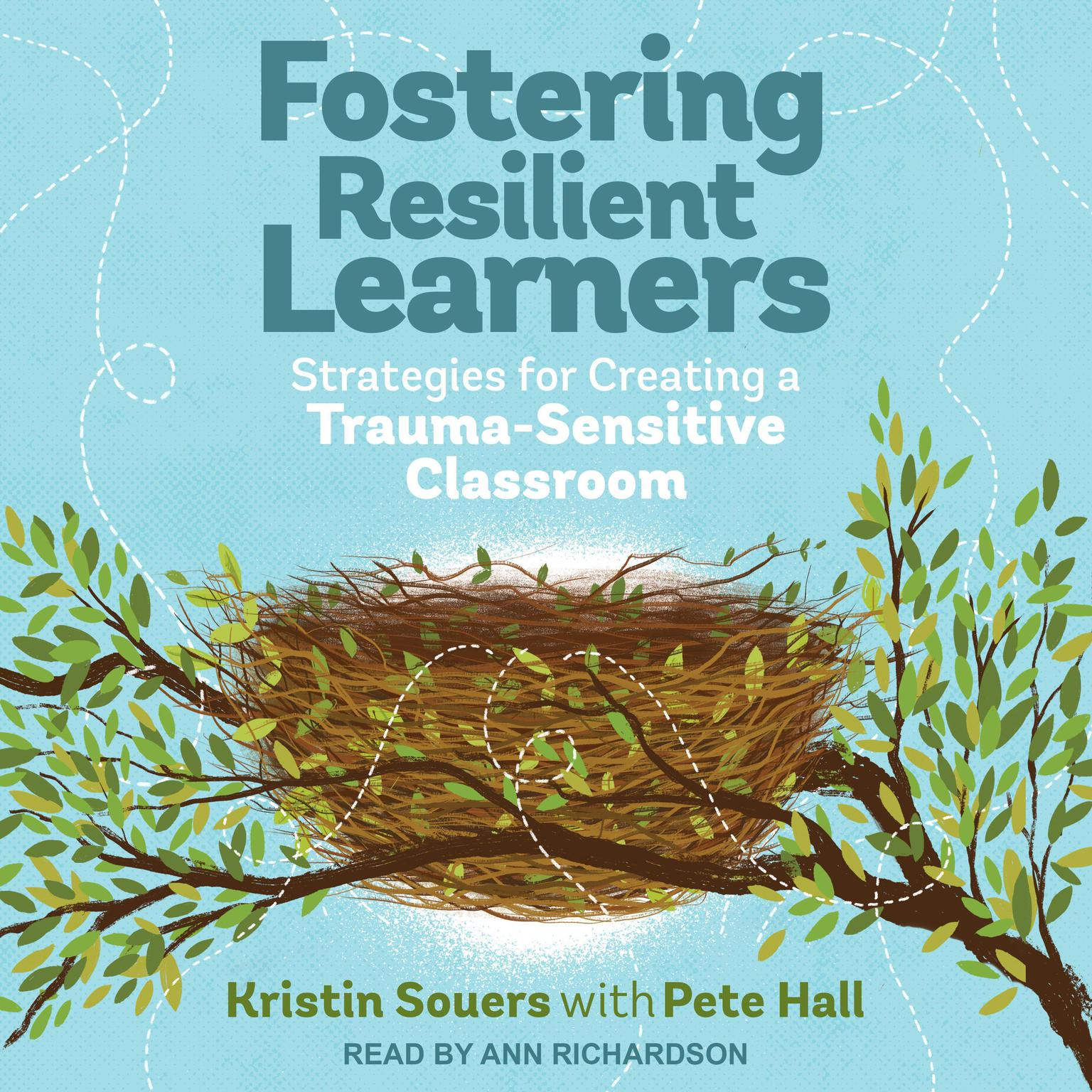 Printable Fostering Resilient Learners: Strategies for Creating a Trauma-Sensitive Classroom Audiobook Cover Art