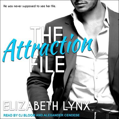 The Attraction File Audiobook, by Elizabeth Lynx