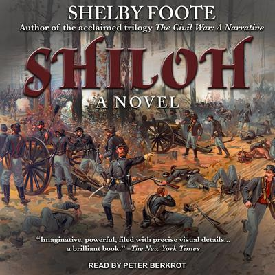 Shiloh: A Novel Audiobook, by Shelby Foote