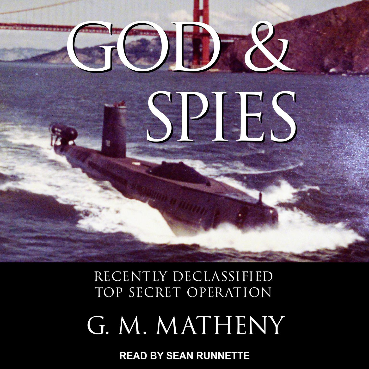 Printable God & Spies: Recently Declassified Top Secret Operation Audiobook Cover Art
