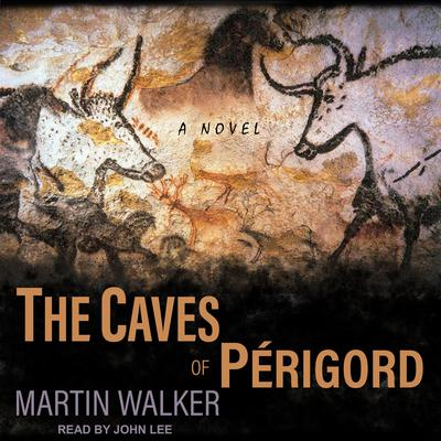 The Caves of Perigord Audiobook, by Martin Walker