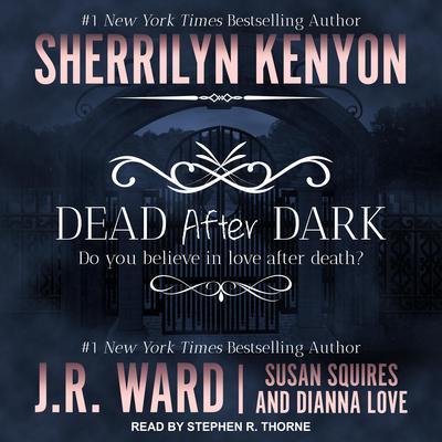 Dead After Dark Audiobook, by Sherrilyn Kenyon