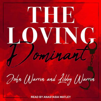 The Loving Dominant Audiobook, by