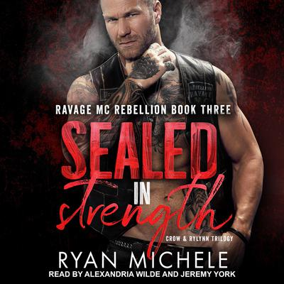 Sealed in Strength Audiobook, by Ryan Michele