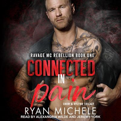 Connected in Pain Audiobook, by Ryan Michele