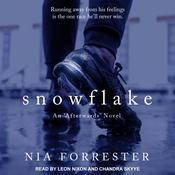 Snowflake Audiobook, by Nia Forrester
