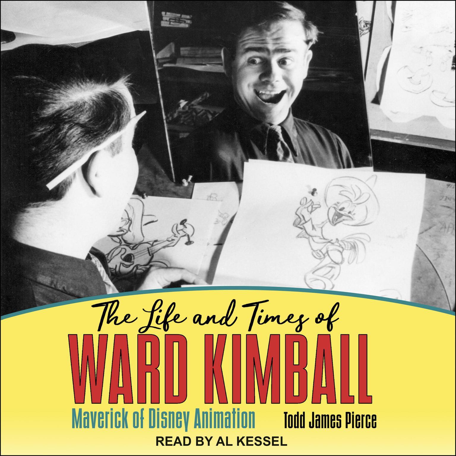 Printable The Life and Times of Ward Kimball: Maverick of Disney Animation Audiobook Cover Art