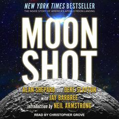 Moon Shot: The Inside Story of Americas Apollo Moon Landings Audiobook, by Alan Shepard, Deke Slayton