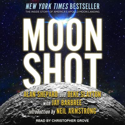 Moon Shot: The Inside Story of Americas Apollo Moon Landings Audiobook, by Alan Shepard
