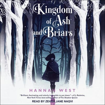 Kingdom of Ash and Briars Audiobook, by Hannah West