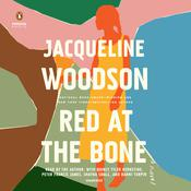 Red at the Bone: A Novel Audiobook, by Jacqueline Woodson