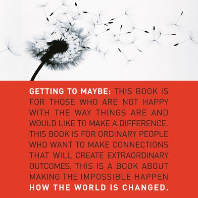 Getting to Maybe: How the World Is Changed Audiobook, by Brenda Zimmerman