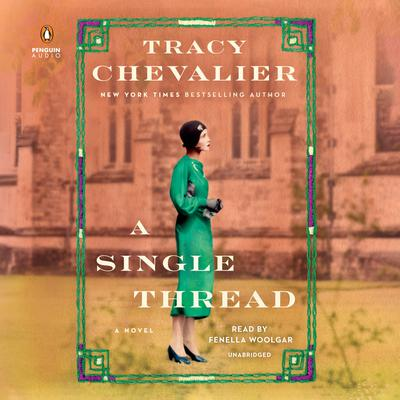 A Single Thread: A Novel Audiobook, by Tracy Chevalier