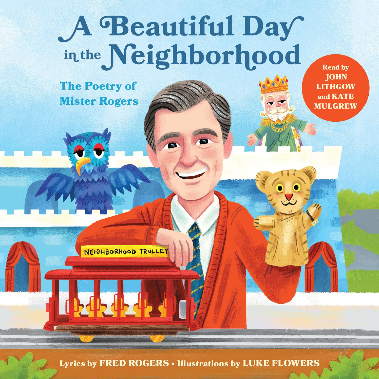 Printable A Beautiful Day in the Neighborhood: The Poetry of Mister Rogers Audiobook Cover Art
